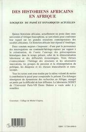 Des historiens africains en afrique ; logiques du passé et dynamiques actuelles - 4ème de couverture - Format classique