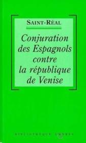 Conjuration Des Espagnols Contre Republique De Venise - Couverture - Format classique