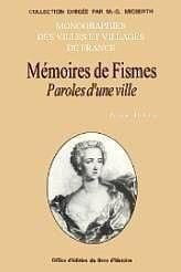 Fismes (Memoires De) Paroles D'Une Ville - Couverture - Format classique
