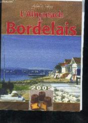 L'Almanach Du Bordelais 2005 - Couverture - Format classique