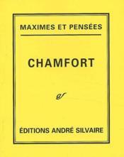Chamfort Maximes Et Pensees - Couverture - Format classique
