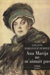 Ana Marija Ne M Aimait Pas - Intérieur - Format classique