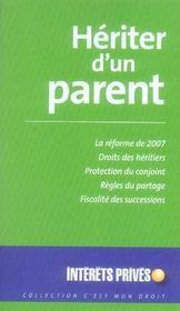 Hériter d'un parent (édition 2007) - Intérieur - Format classique