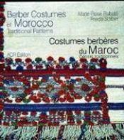 Costumes berbères du Maroc ; décors traditionnels - Couverture - Format classique