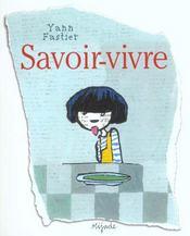 Savoir-Vivre - Intérieur - Format classique
