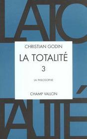 La totalite t.3 ; la philosophie - Intérieur - Format classique