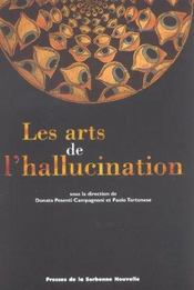 Les Arts De L'Hallucination - Intérieur - Format classique