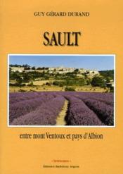 Sault,entre mont Ventoux et pay d'Albion - Couverture - Format classique