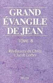 Grand Evangile De Jean - T. 8 - Couverture - Format classique