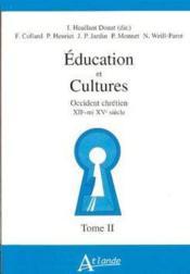 Éducation et cultures t.1 : occident chrétien XII mi XV siècle - 4ème de couverture - Format classique