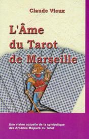 Ame Du Tarot De Marseille - Couverture - Format classique