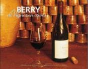 Berry ; de vignes en caves - Couverture - Format classique