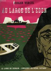 Au Large De L'Eden. Le Livre De Demain N° 67. - Couverture - Format classique