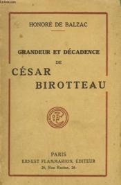 Grandeur Et Decadence De Cesar Birotteau. - Couverture - Format classique