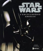Vente  STAR WARS ; star wars l'encyclopédie absolue  - Ryder Windham