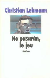 No Pasaran, Le Jeu - Intérieur - Format classique