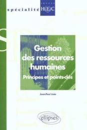 Gestion Des Ressources Humaines Principes Et Points Cles - Couverture - Format classique
