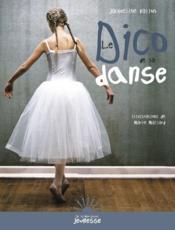 Le dico de la danse - Couverture - Format classique