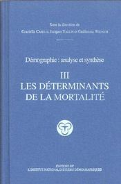 Vente livre :  Demographie : Analyse Et Synthese Vol 3  - Graziella Caselli - Jacques Vallin - Guillaume Wunsch - Caselli/Vallin/Wunsc