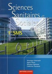 Sciences sanitaires et sociales, 1re SMS - Intérieur - Format classique