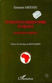 Étudiants d'Afrique noire en France ; une jeunesse sacrifiée ? - Intérieur - Format classique