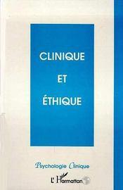 Clinique et éthique - Couverture - Format classique