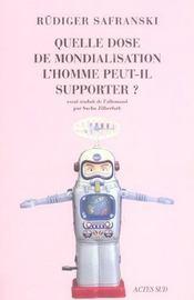 Quelle Dose De Mondialisation L'Homme Peut-Il Supporter ? - Intérieur - Format classique
