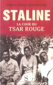 Staline ; la cour du tsar rouge - Couverture - Format classique