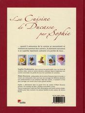 La cuisine de Ducasse par Sophie - 4ème de couverture - Format classique