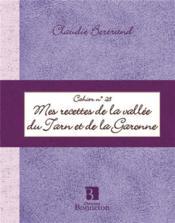 Mes recettes de Tarn et Garonne - Couverture - Format classique