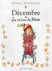 Décembre ou les 24 jours de Juliette - Intérieur - Format classique