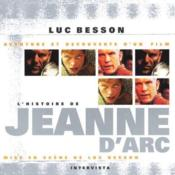 L'histoire de Jjeanne d'Arc ; aventure et découverte d'un film - Couverture - Format classique