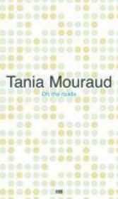 Vente livre :  On the roads  - Tania Mouraud