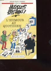 Jacques Faizant L'Humour Au Quotidien - Couverture - Format classique