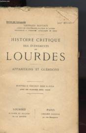 Histoire Critique Des Evenements De Lourdes - Apparitions Et Guerisons - Couverture - Format classique