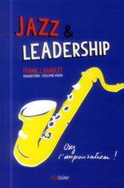 Vente  Jazz et leadership ; osez l'improvisation  - Frank J. Barrett