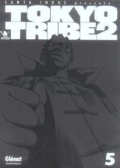 Tokyo tribe 2 t.5 - Couverture - Format classique
