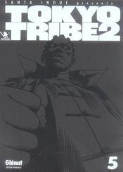 Tokyo tribe 2 t.5 - Intérieur - Format classique