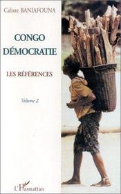 Congo démocratie t.2 ; les références - Intérieur - Format classique