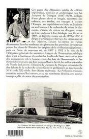 Memoires De Jacques De Morgan, 1857-1924 ; Souvenirs D'Un Archeologue - 4ème de couverture - Format classique