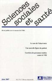 Revue Sciences Sociales Et Sante N.25-2 ; Le Sens De L'Observance ; Une Nouvelle Figure Du Patient ; Carrières De Personnes Traitées Contre Les Vih - Couverture - Format classique