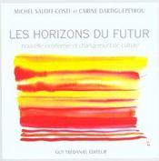 Les Horizons Du Futur - Intérieur - Format classique