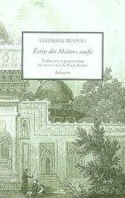 Les maîtres du soufisme ; volume 1 ; trois traités de najm kubra - Intérieur - Format classique