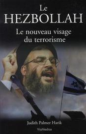 Le hezbollah, le nouveau visage du terrorisme - Intérieur - Format classique
