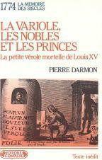 La Variole. Les Nobles et Les Princes - Couverture - Format classique
