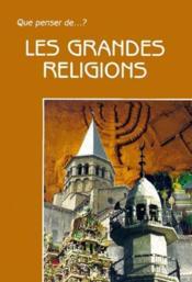 Les grandes religions - Couverture - Format classique