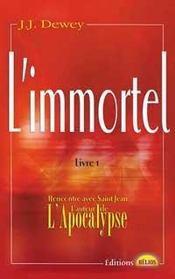 L'immortel t.1 ; rencontre avec saint-jean l'auteur de l'apocalypse - Intérieur - Format classique