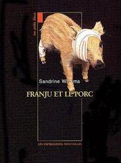 Franju et le porc - Couverture - Format classique