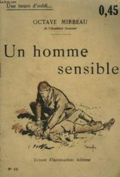 Un Homme Sensible. Collection : Une Heure D'Oubli N° 13 - Couverture - Format classique