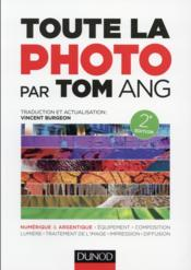 Vente  Toute la photo par Tom Ang (2e édition)  - Tom Ang - Vincent Burgeon